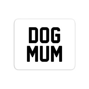 Dog Mum Mouse Mat