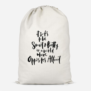 It Sucks To Be Smart And Pretty In A World Where Opposites Attract Cotton Storage Bag