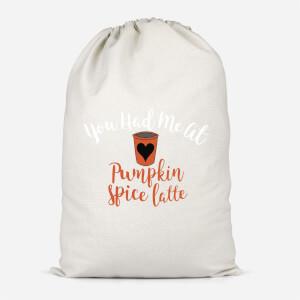 You Had Me At Pumpkin Spice Latte Cotton Storage Bag
