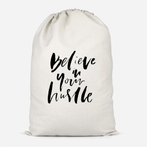 Believe In Your Hustle Cotton Storage Bag