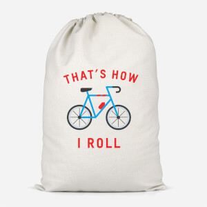 Thats How I Roll Cotton Storage Bag