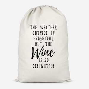Wine Is So Delightful Cotton Storage Bag