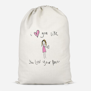 I Love You Like You Love Your Phone Cotton Storage Bag