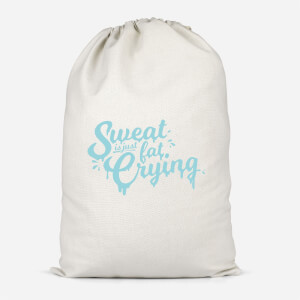 Sweat Is Just Fat Crying Cotton Storage Bag
