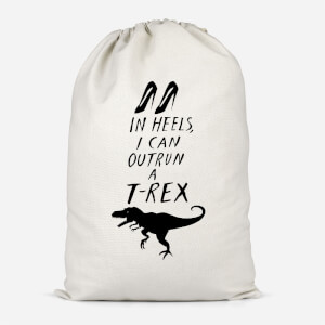 In Heels I Can Outrun A T-Rex Cotton Storage Bag