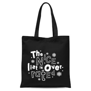 The Nice List Is Overrated Tote Bag - Black