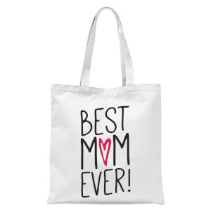 Best Mum Ever Tote Bag - White