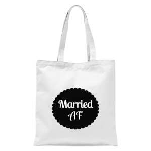 Married AF Tote Bag - White