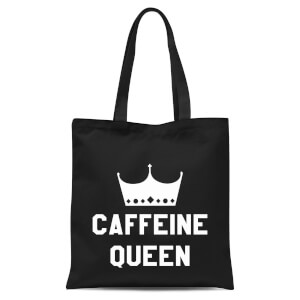 Caffeine Queen Tote Bag - Black