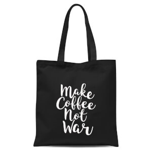Make Coffee Not War Tote Bag - Black