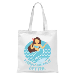 Mermaids Do It Better Tote Bag - White