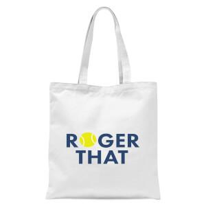 Roger That Tote Bag - White