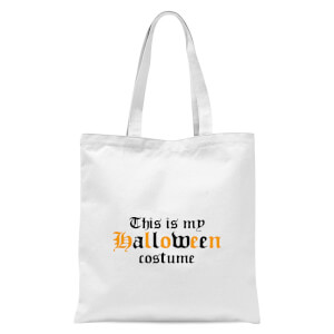 The Is My Halloween Costume Tote Bag - White