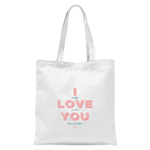 International Women's Day I Love You Tote Bag - White