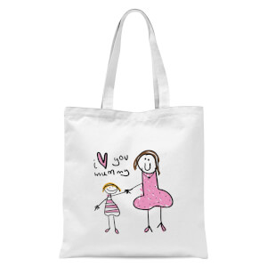 International Women's Day I Love You, Mummy Tote Bag - White