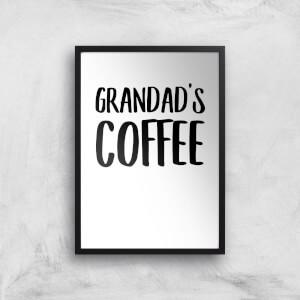 Grandad's Coffee Art Print
