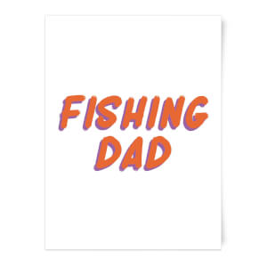 Fishing Dad Art Print