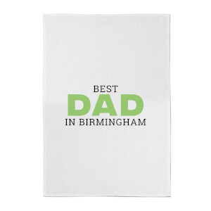Best Dad In Birmingham Cotton Tea Towel