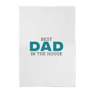 Best Dad In The House Cotton Tea Towel