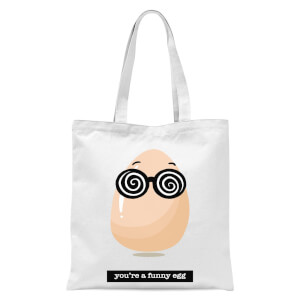 You're A Funny Egg Tote Bag - White