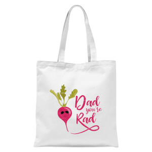 Dad You're Rad Tote Bag - White