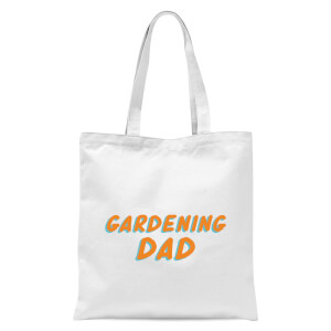 Gardening Dad Tote Bag - White