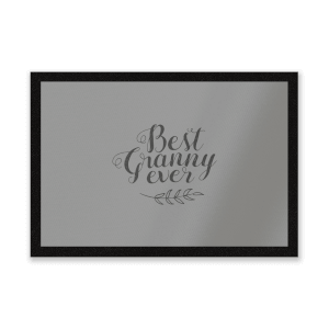 Best Granny Ever Entrance Mat