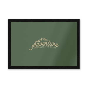 Adventure Awaits The Brave Entrance Mat