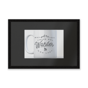 Not All Those Who Wander Are Lost Mug Entrance Mat