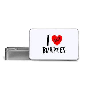 I Hate Burpees Metal Storage Tin