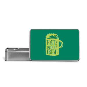 Eat, Drink And Be Irish Metal Storage Tin