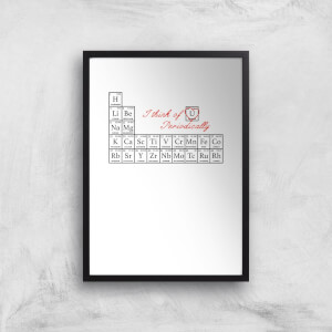 I Think Of You Periodically Art Print