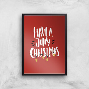 Have A Jolly Christmas Art Print