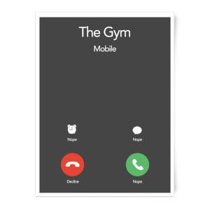 Gym Calling Art Print