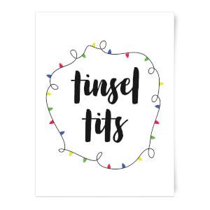 Tinsel T**s Art Print