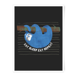 Eat Sleep Eat Repeat Art Print