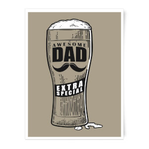 Awesome Dad Beer Glass Art Print