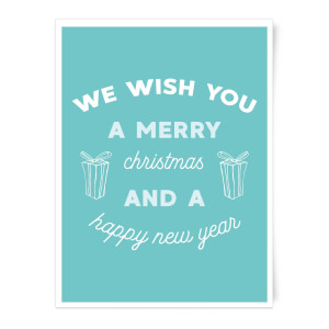 We Wish You A Merry Christmas And A Happy New Year Art Print