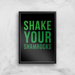 Shake Your Shamrocks Art Print