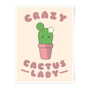 Crazy Cactus Lady Art Print