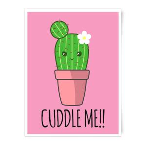 Cuddle Me Cactus Art Print