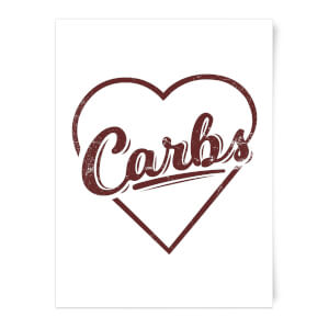 Love Carbs Art Print