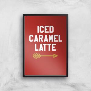 Iced Caramel Latte Art Print