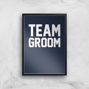 Team Groom Art Print
