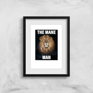 The Mane Man Art Print
