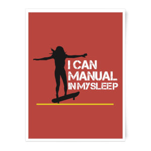 I Can Manual In My Sleep Art Print