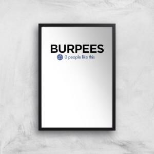 Nobody Likes Burpees Art Print