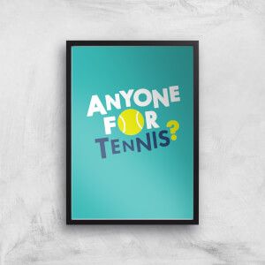 Anyone For Tennis Art Print