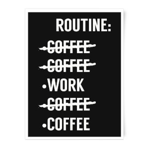 Coffee Routine Art Print