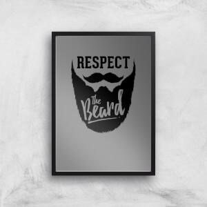 Respect The Beard Art Print